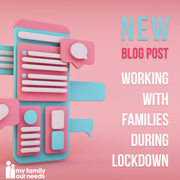 Working with families during lockdown